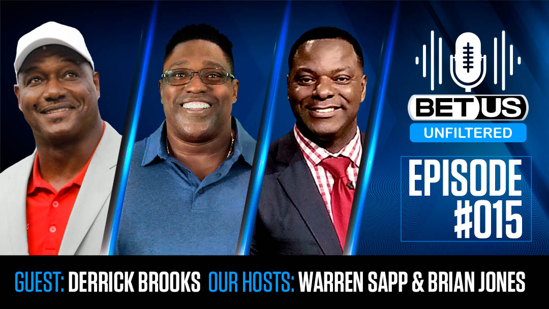 BetUS Unfiltered #015 | Hall of Fame Linebacker & Super Bowl Champion Derrick Brooks Joins the Show!